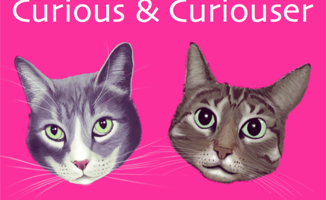 Announcing the Curious & Curiouser Podcast